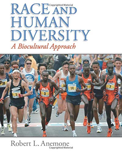 Race and Human Diversity: A Biocultural Approach: Anemone, Robert L.