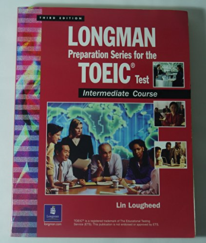 9780131838826: Longman Preparation Series for the Toeic Test: Intermediate Course