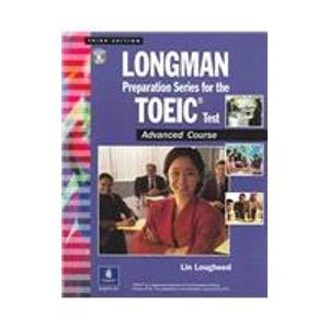 9780131838840: Longman Preparation Series for the TOEIC Test Advanced: Advanced Course