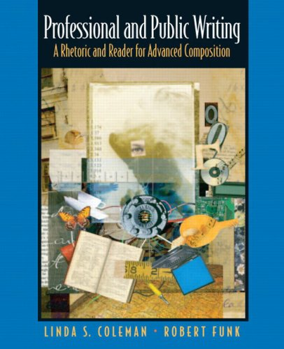 9780131838857: Professional and Public Writing: A Rhetoric and Reader for Advanced Composition