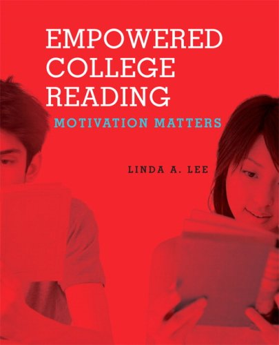 9780131838932: Empowered College Reading: Motivation Matters
