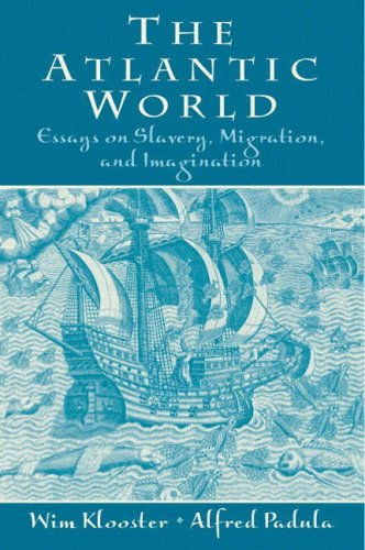 9780131839151: The Atlantic World: Essays on Slavery, Migration and Imagination