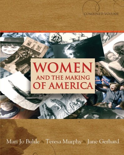 9780131839168: Women and the Making of America, Combined Volume