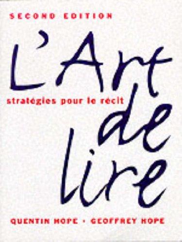 L'Art de lire (2nd Edition): Geoffrey R. Hope,