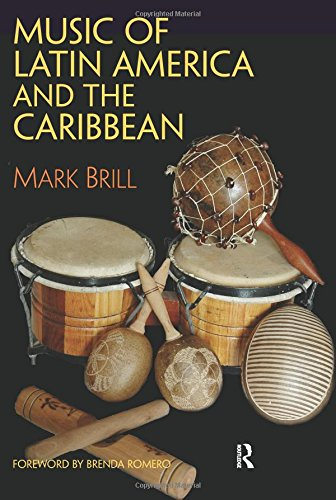 Music of Latin America and the Caribbean: Brill, Mark