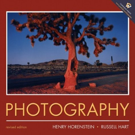 Photography: Revised Edition (0131839888) by Henry Horenstein; Russell Hart