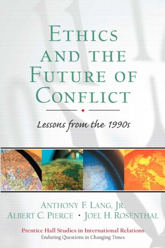 Ethics and the Future of Conflict: Lessons: Anthony F. Lang