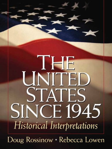 9780131840331: The United States Since 1945: Historical Interpretations