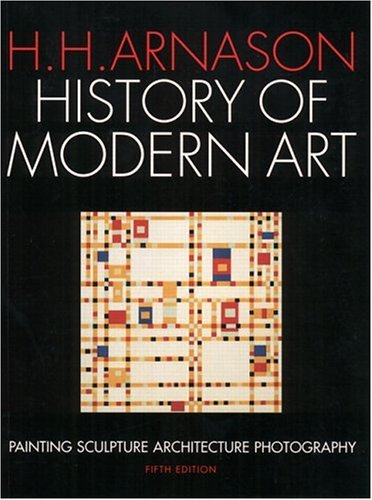 9780131840690: History of Modern Art: Painting, Sculpture, Architecture, Photography