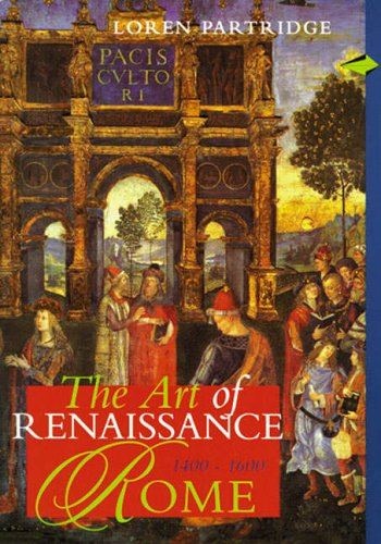 9780131841536: Art of Renaissance Rome 1400-1600, The, REPRINT
