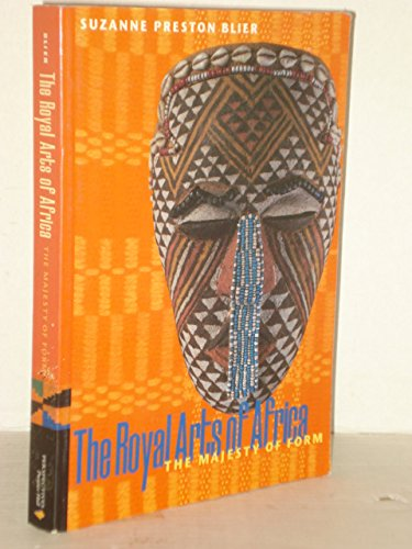 9780131841819: The Royal Arts of Africa: The Majesty of Form, REPRINT