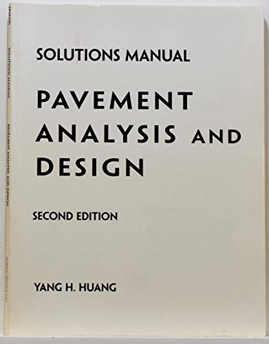 9780131842441: Student Solutions Manual: Pavement Analysis and Design (2nd Edition)