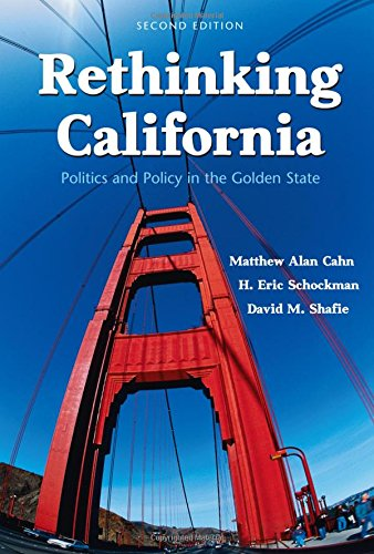 9780131842922: Rethinking California: Politics and Policy in the Golden State