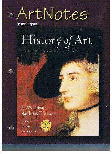 ArtNotes to Accompany History of Art The: H.W. Janson