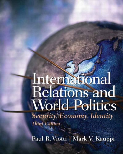 9780131844155: International Relations and World Politics: Security, Economy, Identity (3rd Edition)