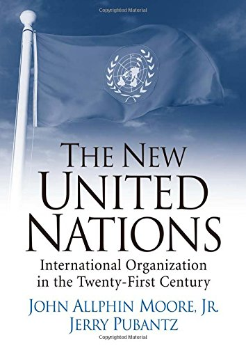 9780131844889: The New United Nations: International Organization in the Twenty-First Century