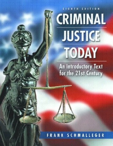 9780131844933: Criminal Justice Today: An Introductory Text for the Twenty-First Century