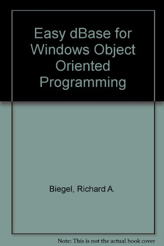 9780131845404: Easy dBASE for Windows Object-Oriented Programming/Book and Disk