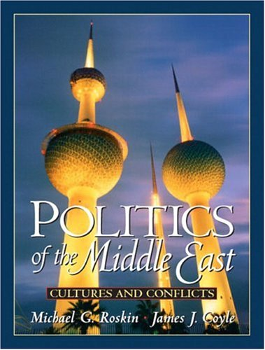 9780131845497: Politics of the Middle East: Cultures and Conflicts