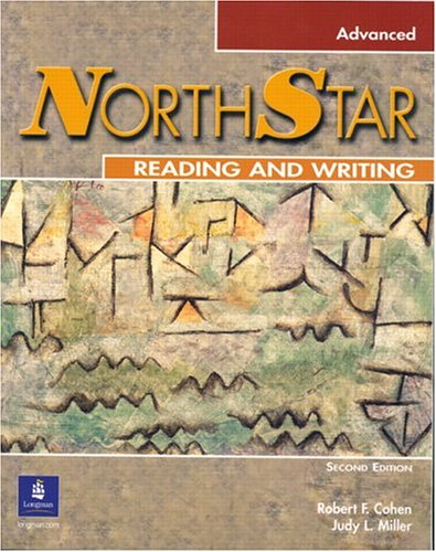 NorthStar Reading and Writing Advanced, 2nd Edition (0131846736) by Robert F. Cohen; Judy L. Miller