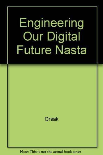 9780131848283: Engineering Our Digital Future Nasta