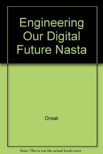 9780131848283: Engineering Our Digital Future Nasta