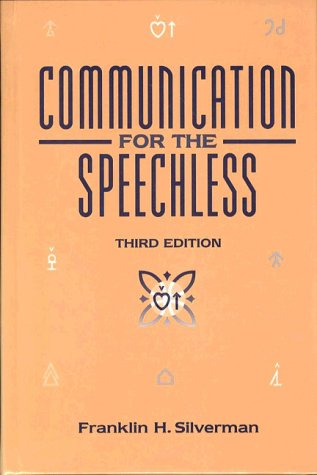 9780131848702: Communication for the Speechless (3rd Edition)