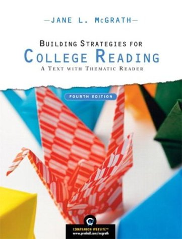 9780131848894: Building Strategies for College Reading: A Text with Thematic Reader (4th Edition) (McGrath Developmental Reading)