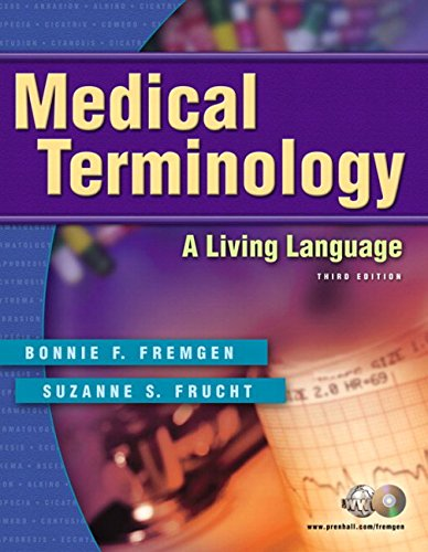9780131849105: Medical Terminology: A Living Language (3rd Edition)