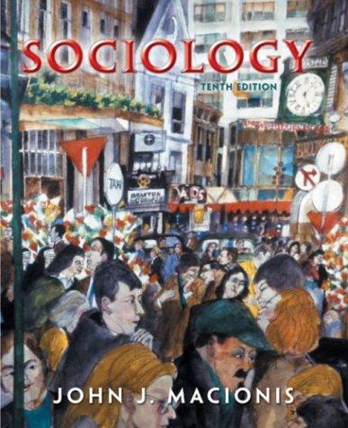 Sociology : A Global Introduction: Macionis, John J.
