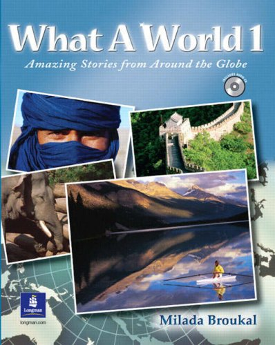 9780131849259: What a World 1: Amazing Stories from Around the Globe, Student Book and Audio CD