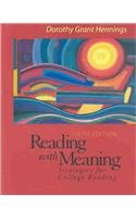 Reading with Meaning: Strategies for College Reading: Hennings Distinguished Professor