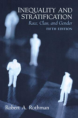 9780131849686: Inequality and Stratification: Race, Class, and Gender
