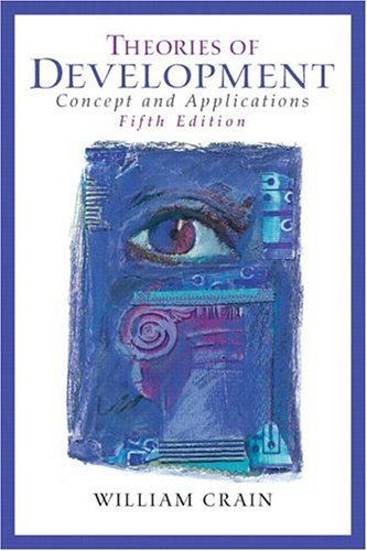 Theories of Development: Concepts and Applications (5th: Crain, William