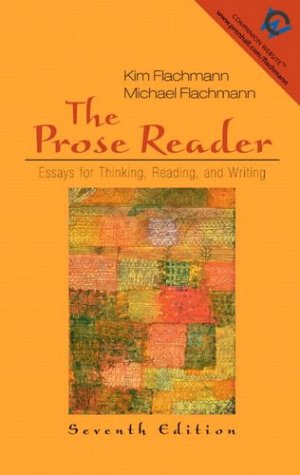 9780131850163: The Prose Reader: Essays for Thinking, Reading, and Writing (7th Edition)