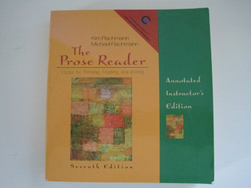 9780131850170: The Prose Reader: Essays for Thinking, Reading, and Writing: Annotated Instructor's Edition