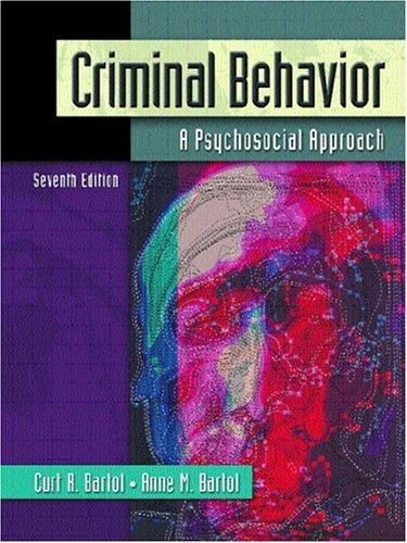 9780131850491: Criminal Behavior: A Psychosocial Approach (7th Edition)