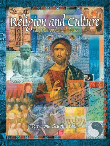 9780131850507: Religion and Culture: An Anthropological Focus (2nd Edition)
