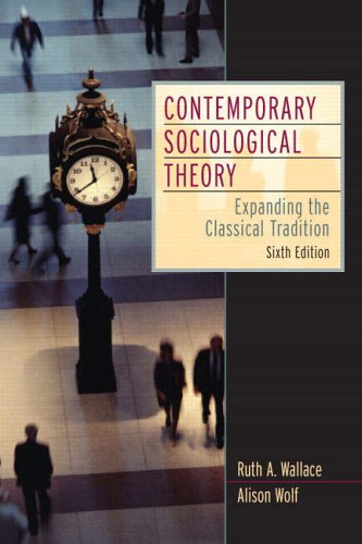 9780131850514: Contemporary Sociological Theory: Expanding the Classical Tradition