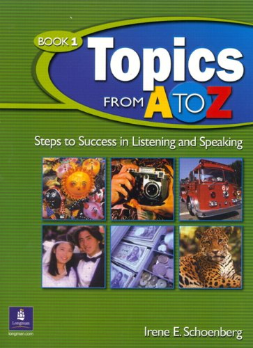 9780131850736: Topics from A to Z: Steps to Success in Listening and Speaking