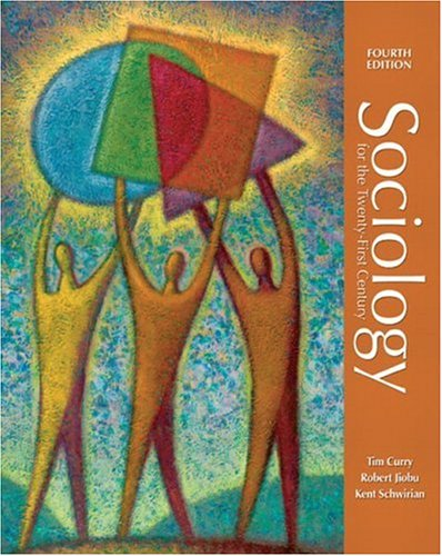 9780131850781: Sociology for the Twenty-First Century (4th Edition)