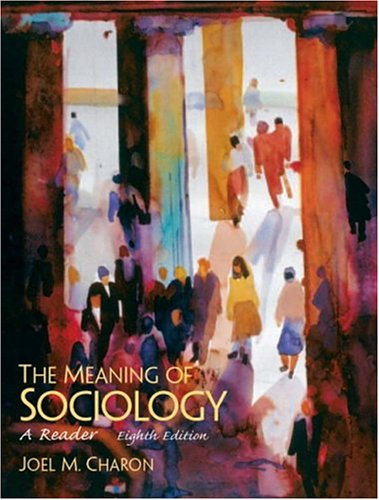 9780131850804: The Meaning of Sociology: A Reader (8th Edition)