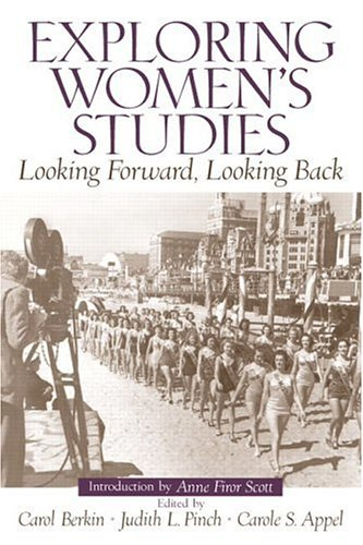 9780131850880: Exploring Women's Studies: Looking Forward, Looking Back
