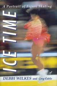 9780131851177: Ice time: A portrait of figure skating