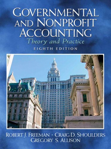 9780131851290: Governmental and Nonprofit Accounting: Theory and Practice (8th Edition) (Charles T. Horngren Series in Accounting)
