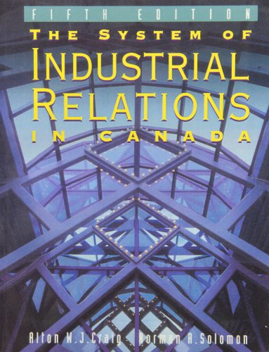 9780131851337: The System of Industrial Relations in Canada