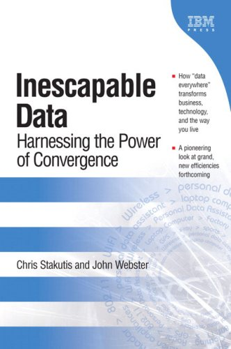 9780131852150: Inescapable Data: Harnessing the Power of Convergence