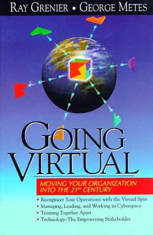 9780131852990: Going Virtual: Moving Your Organization Into the 21st Century