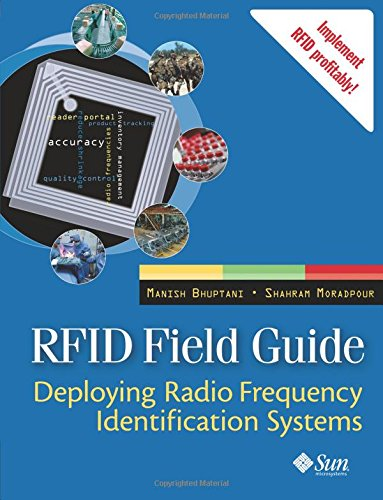 9780131853553: Rfid Field Guide: Deploying Radio Frequency Identification Systems