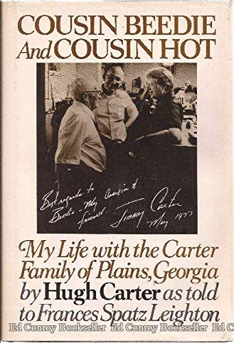 9780131854703: Cousin Beedie and Cousin Hot: My life with the Carter family of Plains, Georgia
